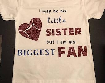 Little Sister, Biggest Fan Custom T-shirt