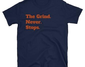 The Grind Never Stops - Men's Custom Cotton T-Shirt
