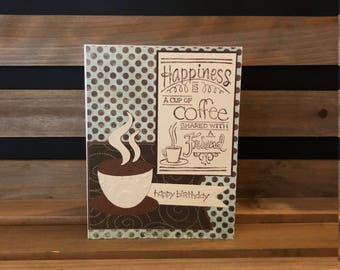 Coffee Lovers Birthday Card, Die Cut Coffee Cup, Stamped Friend Sentiment on Front and Birthday Banner