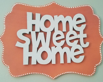 Home Sweet Home Wall Sign (Customizable)