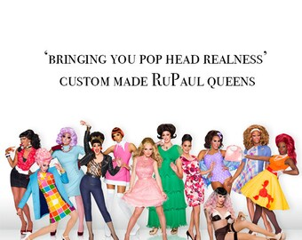 Custom RuPaul queens