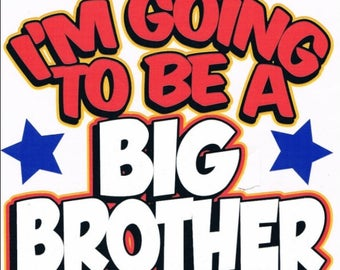 I'm going to be a big brother Kids Shirt New Various Sizes and Colors Available