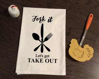 Fork It Let's Get Take Out Flour Sack Kitchen Towel