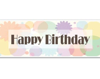 Birthday, birthday party, happy birthday, birthday banner, 24 x 60 fabric banner