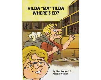 """Hilda""""Ma""""Tilda - Where's Ed?"""
