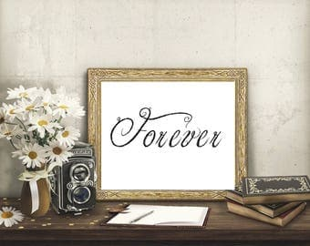 Forever, Wall Art, Home Decor, Instant Download And Print, Minimalist Art, Wedding, Marriage, Anniversary, Printable