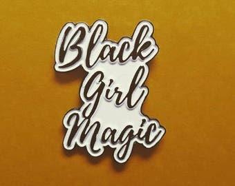 Black Girl Magic  Lapel Pin