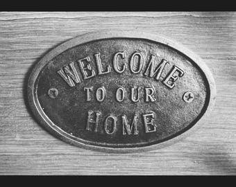 Cast Iron 'Welcome to Our Home' Plaque Great Rustic Sign 90mm x 133mm