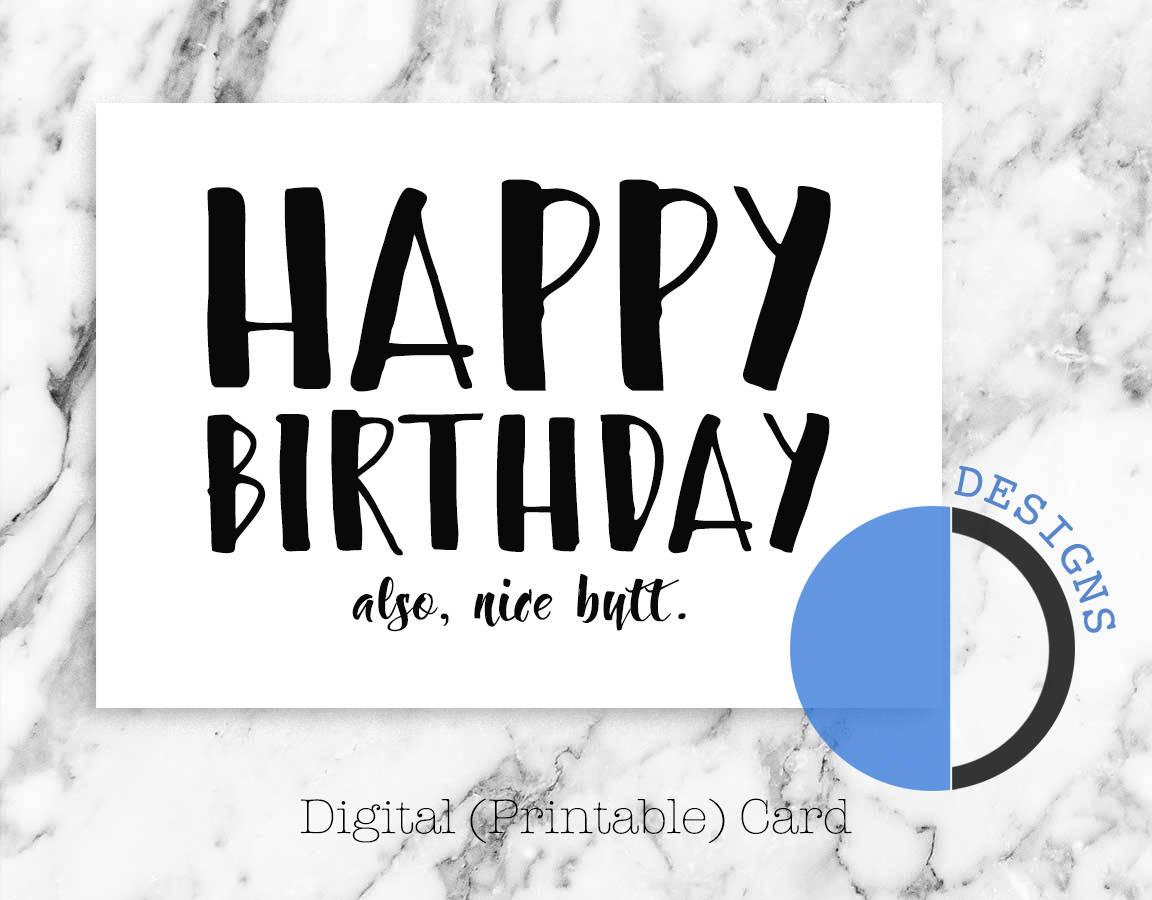 Happy Birthday Nice Butt