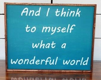 Wonderful World Sign