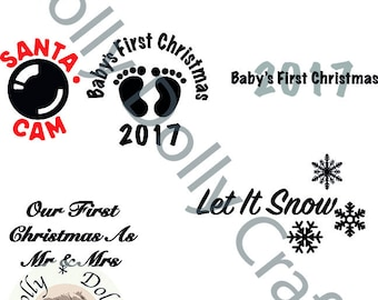 Christmas Bauble SVG, DXF, EPS, Png Santa Cam, Baby's First Xmas, Let It Snow