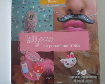 """Livre """"Bijoux en porcelaine froide ou PAM (porcelaine à modeler)"""