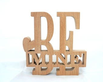 """Great Valentine's day """"BE MINE"""" wood cut"""