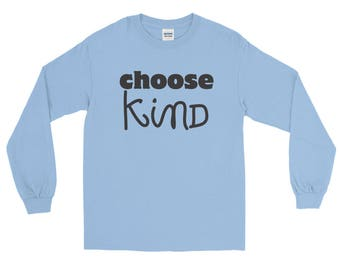 Choose Kind Wonder RJ Palacio anti bullying kindness positive message acceptance  education friendship motivation Unisex Long Sleeve T-Shirt