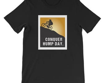 Conquer Hump Day T-Shirt motivation exercise mountainbiking workout positivity strength personal development business challenge sports