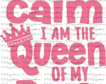 Keep Calm I am the Queen of my bus SVG DXF SVG