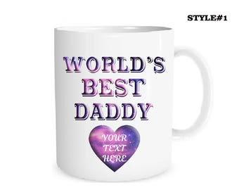 Custom Mug  Personalized World's Best Daddy Mug Your Text Here Mug Coffee Mug Name Mug Personalized Gift Mug Custom Text Best Daddy  Mug