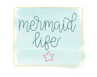Mermaid Life digital print- Wall Art- Mermaids- Beach- BeacH House- Girls Room