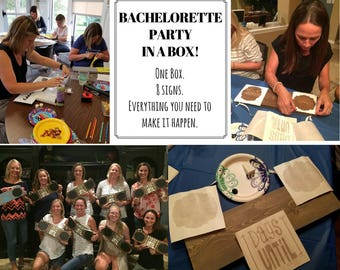 Bachelorette Party In A Box || One Box || 8 Wood Sign Kits || Everything You Need