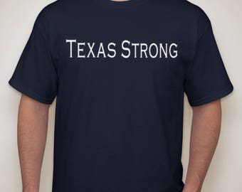 Texas Strong T-shirts **hurricane harvey relief*