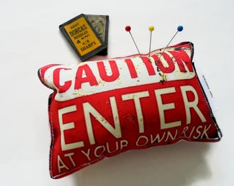 Sewing Gift, Canvas Pin cushion, Enter at your own risk, seamstress, tailor, crafter, desk tidy