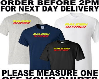 raleigh burner t shirt all sizes upto 5xl free first class postage uk