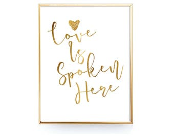 Halloween Gifts-Love Is Spoken Here Print-Wall Art Download-Nursery Motivational Inspirational Quote-Digital Gold Print-INSTANT DOWNLOAD