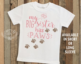 My Big Sister Has Paws Kids Shirt in Pink, Funny Kids Tee, Big Sister Tee, Cute Kids Shirt, Dog Sister Tee, Boho Kids Shirt - T383M