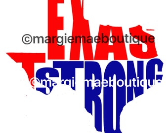 Texas Strong Digital Download