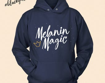 Melanin Magic - Black Girl Magic - Soft Hoodie Sweatshirt
