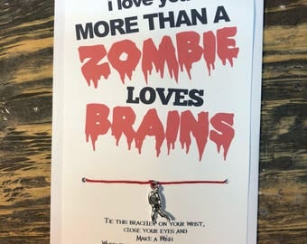 Zombie wish bracelet.I love you more then a zombie loves brains.Zombie charm bracelet.