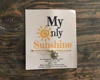 You are my sunshine wish bracelet.Sunshine wish bracelet .sun charm bracelet.sun wish bracelet.You are my sunshine my only sunshine