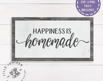 Happiness is Homemade svg, Farmhouse Sign svg, SVGs for Signs, Modern Farmhouse, Cottage Style, Stencil, Commercial Use, Instant Download