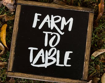 Farm To Table Sign Farmhouse Decor Rustic Kitchen Decor Kitchen Sign Fixer Upper Modern Farmhouse Shabby Chic Kitchen Sign Black and White