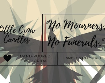 No Mourners, No Funerals | 9 oz jar | Six of Crows Inspired Soy Candle