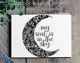 My Soul is in the Sky - Shakespeare, Theatre, Crescent Moon Mandala, Quote Design (PNG, SVG, DXF Instant Digital Download)