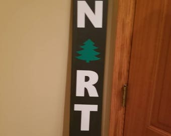 """Walnut stained, reclaimed wood """"Up North"""" porch or patio sign."""