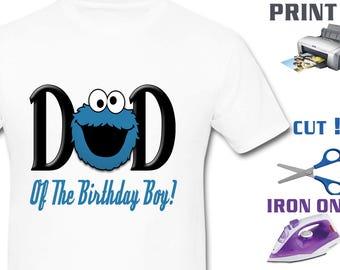 Sesame Street Iron On Transfer - Dad Sesame Street - Boy Birthday Shirt DIY - Sesame Birthday Shirt DIY - Instant Download - Digital Files