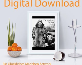 """Adventure Printable Art """"I'm not lost.  I just haven't been here before."""" drive   woman   adventure   travel   digital download"""