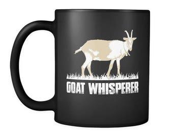 Goat Whisperer Mug - Cool Goat Lovers Gift - This Goat Farmer Coffee Mug Will Definitely Get Smiles