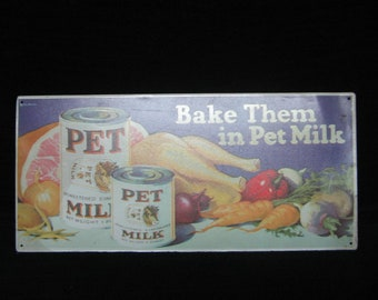 "Antique 1927's Original PET MILK METAL Advertising Sign  19 1/2"" long x 9"" wide"