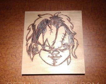 Chucky Wood Burn