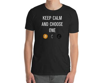 Keep Calm And Choose A Cryptocurrency Bitcoin T-Shirt