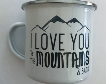 The 'I Love You To The Mountains And Back' Love Mug For Adventures