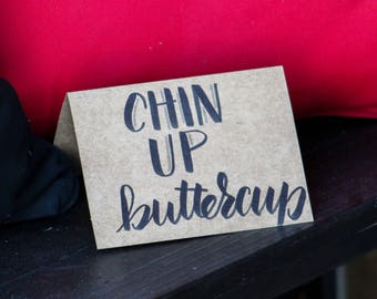 Farmhouse Stationery Collection: 'Chin Up Buttercup' Greeting Card