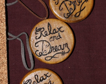 Relax and Dream Pendant