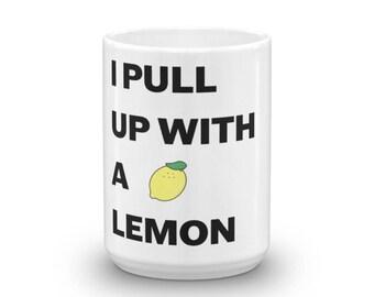 Rihanna / N.E.R.D Mug - I Pull Up With a Lemon