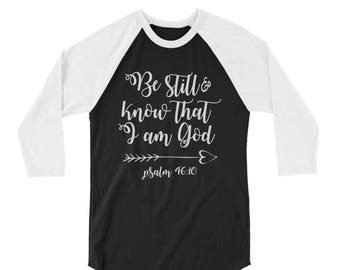Be Still & Know That I am God Raglan T-Shirt
