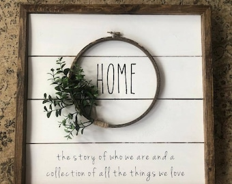 Shiplap HOME sign with embroidery hoop