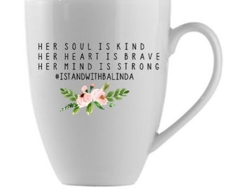 Her soul is kind. Coffee mug